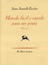 Método fácil y rápido para ser poeta. Vol.I