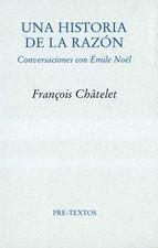 Una historia de la razón. Conversaciones con Émile Noël