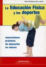 Educación física y los deportes. Concreciones prácticas de educación en valores, La