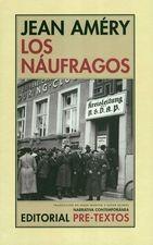 Náufragos, Los