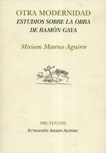 Otra modernidad. Estudios sobre la obra de Ramón Gaya