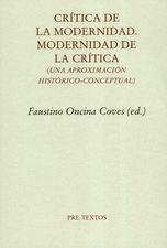 Crítica de la modernidad. Modernidad de la crítica (Una aproximación histórico-conceptual)