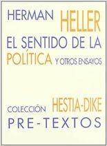 Sentido de la política y otros ensayos prólogo de Massimo la Torre, El