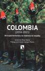 Colombia (2016-2021). De la paz territorial a la violencia no resuelta | comprar en libreriasiglo.com