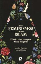 Feminismos ante el islam. El velo y los cuerpos de las mujeres, Los