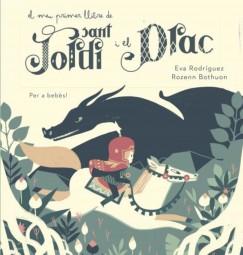El meu primer llibre de Sant Jordi i el Drac
