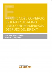 Práctica del Comercio Exterior UE-Reino Unido entre empresas después del Brexit