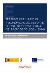 """Perspectivas jurídicas y económicas del """"Informe de Evaluación y Reforma del Pacto de Toledo"""""""