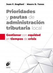 Prioridades y pautas de administración tributaria local