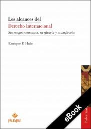 Los alcances del Derecho Internacional