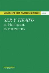 Ser y tiempo de Heidegger, en perspectiva
