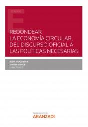 Redondear la Economía Circular. Del discurso oficial a las políticas necesarias