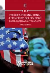Política internacional a principios del siglo XXI: poder, cooperación y conflicto