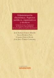 Administración electrónica. Aspectos jurídicos, organizativos y técnicos