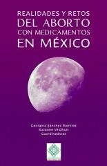 Realidades y retos del aborto con medicamentos en México