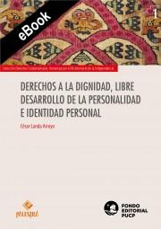 Derechos a la dignidad, libre desarrollo de la personalidad e identidad personal