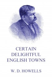 Certain Delightful English Towns