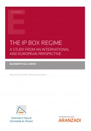 The IP Box Regime. A Study from an International and European Perspective
