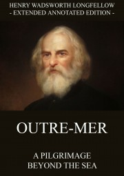 Outre-Mer - A Pilgrimage Beyond The Sea