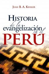 Historia de la evangelización en el Perú