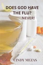 Does God have the flu?
