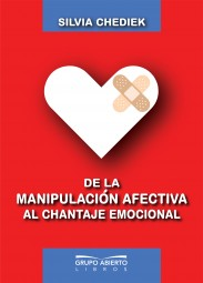 De la manipulación afectiva al chantaje emocional