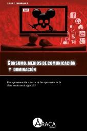 Consumo, medios de comunicación y dominación