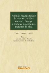 Familias reconstituidas: la relación jurídica entre el cónyuge y los hijos no comunes menores de edad
