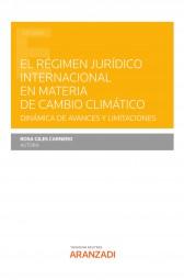 El régimen jurídico internacional en materia de cambio climático
