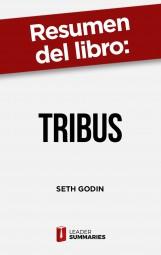 "Resumen del libro ""Tribus"" de Seth Godin"