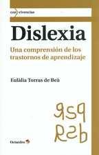 Dislexia. Una comprensión de los trastornos de aprendizaje