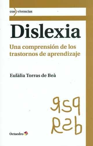 Dislexia. Una comprensión...