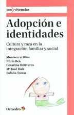 Adopción e identidades. Cultura y raza en la integración familiar y social