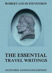The Essential Travel Writings