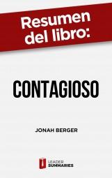 """Resumen del libro """"Contagioso"""" de Jonah Berger"""