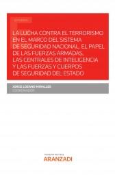La lucha contra el terrorismo en el marco del sistema de seguridad nacional
