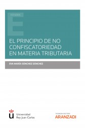El principio de no confiscatoriedad en materia tributaria
