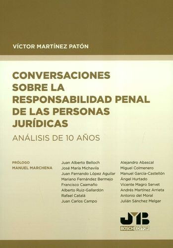 Conversaciones sobre la responsabilidad penal de las personas jurídicas. Análisis de 10 años   comprar en libreriasiglo.com