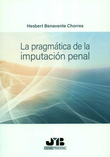 La Pragmática de la imputación penal   comprar en libreriasiglo.com