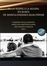De la teoría a la acción: en busca de masculinidades igualitarias