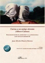 Cartas a un amigo alemán (Albert Camus). Diálogos entre el derecho y la literatura: los totalitarismos II