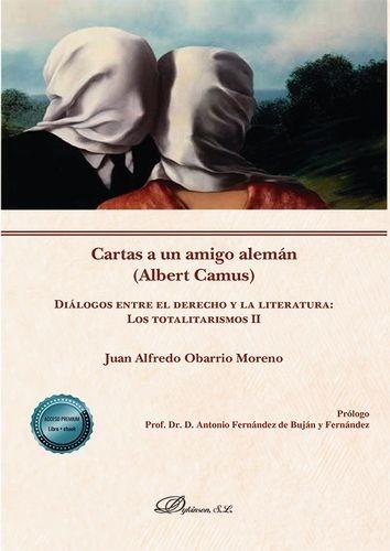 Cartas a un amigo alemán (Albert Camus). Diálogos entre el derecho y la literatura: los totalitarismos II   comprar en libreriasiglo.com