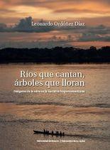 Ríos que cantan, árboles que lloran. Imágenes de la selva en la narrativa hispanoamericana