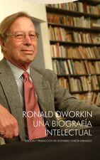 Ronald Dworkin una biografía intelectual
