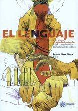 Lenguaje no es una propiedad privada: sobre la construcción lingüística de lo político, El