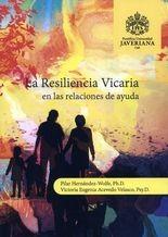 Resiliencia Vicaria en las relaciones de ayuda, La