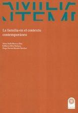 Familia en el contexto contemporáneo, La