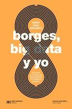 Borges, big data y yo. Guía nerd (y un poco rea) para perderse en el laberinto borgeano