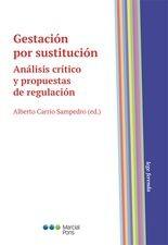 Gestación por sustitución. Análisis crítico y propuestas de regulación