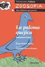 Paloma quejica, La. Immanuel Kant